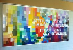 "Character Building and Motivational Bulletin Board Idea  ""Attitude is the Mind's Paintbrush: It can COLOR any situation."""
