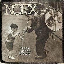 """NOFX - """"First Ditch Effort"""" ('16)"""