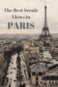 The Best Scenic Views in Paris   Yoko Meshi  Some of the best things to do in Paris, France is check out the amazing views.   http://www.yokomeshi.co.uk