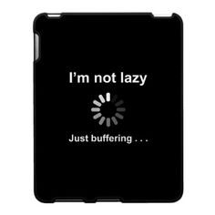 That annoying spinner that you see so often is now yours to have on your own stuff. I'm not lazy . . . Just buffering provides a great excuse for your lack of activity. We all need to recharge sometimes!