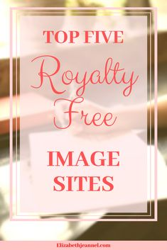 Top Five Royalty Free Image Sites