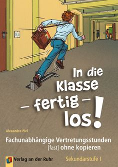In die Klasse – fertig – los – Education Annual Leave, Life Savers, Classroom Management, Coaching, Told You So, Family Guy, Student, Education, Comics