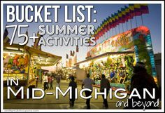 Enjoy #puremichigan this summer with an awesome list for the Mid-Michigan area. Find free/frugal events and summer bucket activities for Mid-Michigan