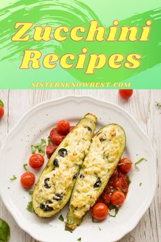 Try these delicious zucchini recipes: soups, casseroles, and more! #sistersknowbest