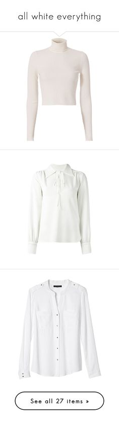 """""""all white everything"""" by lacey-is-kitten ❤ liked on Polyvore featuring tops, sweaters, shirts, crop tops, blusas, white, turtleneck sweater, white turtleneck shirt, white long sleeve sweater and long-sleeve crop tops"""