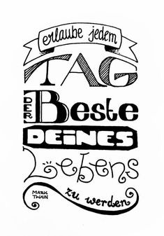Der Beste Tag Deines Lebens – Bunte Galerie The Best Day of Your Life – Colorful Gallery Brush Lettering, True Words, Poems, About Me Blog, Wisdom, Positivity, Letters, Thoughts, Writing