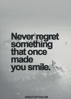 """never regret something that made you #smile"" #quotes #quote"