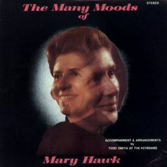 Mary Hawk and her many moods, from happy to amused...