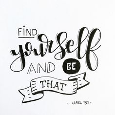 Handlettering Inspiration: Find yourself and be that