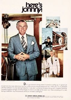 Retro Ads, Vintage Ads, Vintage Clothing, Vintage Outfits, Here's Johnny, Johnny Carson, Spring Collection, Mad Men, Cool Suits