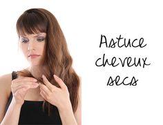 Antisèche anti cheveux secs !