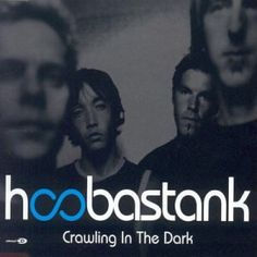 Hoobastank Crawling In The Dark Album Cover, Hoobastank Crawling In The Dark CD Cover, Hoobastank Crawling In The Dark Cover Art Cd Cover, Cover Art, Album Covers, Hoobastank, My Favorite Music, Music Bands, Concerts, Rock Bands, Rock N Roll