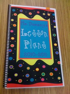 Teacher-made lesson plan book--- I am making this!!! LOVE THIS WEBSITE!! it is a must for teachers!