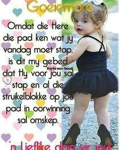 Good Morning Image Quotes, Good Morning Wishes, Happy Birthday Wishes Cake, Afrikaanse Quotes, See World, Goeie More, Christian Messages, Morning Greetings Quotes, Words Of Wisdom Quotes