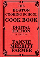 """""""The Boston Cooking School Cook Book""""  Fannie Farmer's original cook book! A classic bestseller for over a century, with more than a million dog-eared and well-worn books sold, by one of America's most famous early cooks, now with easy-to-use hyperlinks between related recipes, formatted specifically for ebook readers. Containing nearly 2,000 fancy and plain recipes, from soup to nuts, this is a must-have reference of traditional American cooking."""