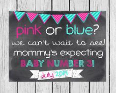 Hey, I found this really awesome Etsy listing at https://www.etsy.com/listing/173460858/pink-or-blue-we-cant-wait-to-see-mommys