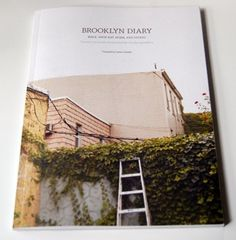 brooklyn diary curated by lena corwin details: x in x cm) 112 pages, perfect bound, offset, full color 1000 copy single edition release date: Print Layout, Layout Design, Book Cover Design, Book Design, Music Magazines, Film Books, Coffee Table Books, Reading Material, Guide Book