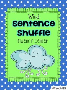 READING LEVEL:5.4   Informational text center  Weather Fluency Center: Wind Sentence Shuffle - aligned with CCSS  $  Facts about wind - non-fiction / fluency center