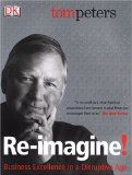 2012 Gift Guide: Re-Imagine by Tom Peters | Career Opportunities with Douglas E. Welch