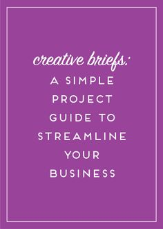Creative Briefs: A simpe guide to streamline your business
