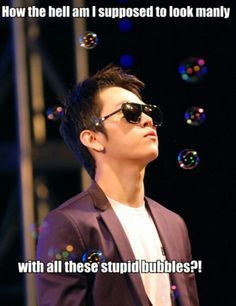 How the hell am I supposed to look manly. with all these stupid bubbles? All About Kpop, Funny Kpop Memes, Korean Celebrities, Secret Obsession, Funny People, Pop Music, Korean Drama, Bigbang, Actors & Actresses