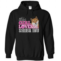 THIS GIRL LOVES HER SHIBA INU HOODIE T-SHIRTS, HOODIES ( ==►►Click To Shopping Now) #this #girl #loves #her #shiba #inu #hoodie #Dogfashion #Dogs #Dog #SunfrogTshirts #Sunfrogshirts #shirts #tshirt #hoodie #sweatshirt #fashion #style