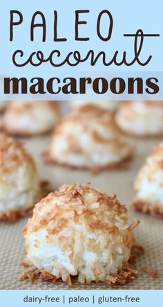 Crispy and full of toasted coconut flavor, these paleo coconut macaroons are a delicious dessert that are not cloyingly sweet. Paleo Coconut Macaroons Healthy and Delicious Paleo Coconut Macaroons Dessert Party, Paleo Dessert, Dessert Recipes, Köstliche Desserts, Holiday Desserts, Healthy Desserts, Easter Desserts, Plated Desserts, Gluten Free Desserts