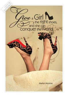 Thousands of ideas about Quotes About Shoes on Pinterest | Shoe ...
