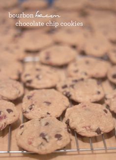 Bourbon Bacon Chocolate Chip Cookies - so many of my favorite things here
