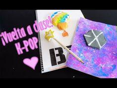 DIY: ¡VUELTA A CLASE KPOP! | B2S collab - YouTube