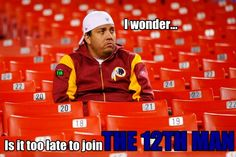 Meanwhile after the Redskins lose to the Seahawks in the playoffs...