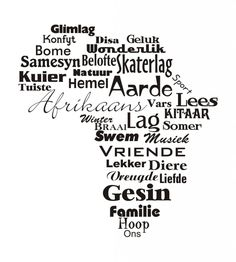 Afrikaans - one of the youngest - if not the youngest language of Africa. Africa Quotes, Afrikaanse Quotes, Word Pictures, We Are The World, Wall Quotes, Word Art, Wall Sticker, My Land, Blackwork