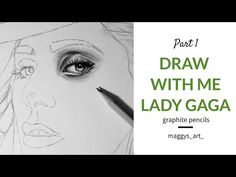 DRAW with me - LADY GAGA - Part 1// MAGGYS_ART_ - YouTube