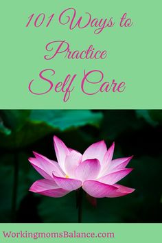 101 ways to practice self care. You can't take care of others if you are running on empty. Take time to fill yourself up, so you can give your best self to others. Photo Food, Working Mom Tips, Postpartum Recovery, Thing 1, Self Care Activities, Coping Skills, Work From Home Moms, Mom Blogs, Best Self