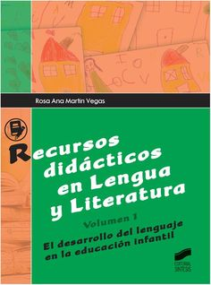 Recursos didácticos en lengua y literatura / Rosa Ana Martín Vegas