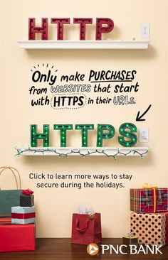 Don't let the naughty ruin your holidays! When you're shopping online, make sure the website URL starts with HTTPS. They're more secure than sites that start with HTTP. Click to learn more ways to keep your financial information protected this holiday season.
