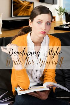 How to Develop a Writing Style