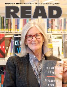 Best-selling author Elizabeth Berg visited WNPL in April 2015 to discuss The Dream Lover. This lush historical novel is based on the sensuous Parisian life of the nineteenth-century writer George Sand.