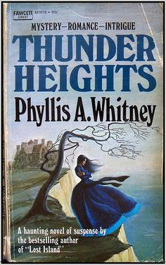 Thunder Heights by Phyllis A Whitney