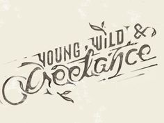 Young, Wild & Freelance. by Jennet Liaw