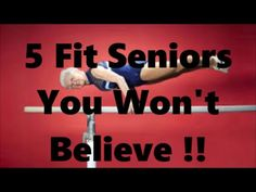 Five Super Fit Seniors You Won't Believe !! fitmart.weebly.com  Health Site for beginner exercise, beginner weight loss, fitness and healthy eating.