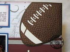 Football cut from the Sports Mania Cartridge. Use the Cuttlebug Tiny Bubbles embossing folder to add texture to the football.