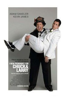 I Now Pronounce You Chuck & Larry (2007) Poster