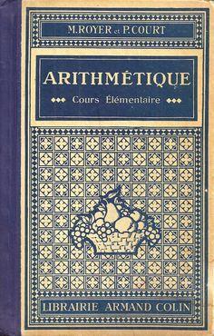 Royer, Court, Arithmétique Cours élémentaire - Programme de 1923 Penmanship, French Language, Retro Design, Comprehension, Periodic Table, Images, Cool Stuff, Books, Pdf Book