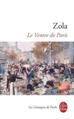 Le Ventre de Paris de Emile Zola, http://www.amazon.fr/dp/2253005622/ref=cm_sw_r_pi_dp_rriRrb136W1ZD