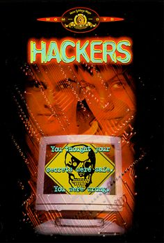Hackers MGM (Video & DVD) http://www.amazon.com/dp/6305047456/ref=cm_sw_r_pi_dp_Lptlwb1YBFVQ4