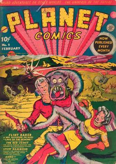 Brilliant colours and image quality in this February 1940 Lou Fine cover for Planet Comics. What a personal vision - if William Blake had illustrated comic books. Rare Comic Books, Comic Book Covers, Comic Books Art, Comic Art, Book Art, Sci Fi Comics, Fantasy Comics, Horror Comics, Pulp Fiction