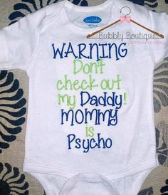 Warning Don't check out my Daddy Mommy is by MyBubblyBoutique …