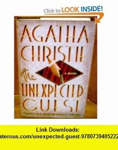 Unexpected Guest (9780739405222) Charles Osborne, Agatha Christie , ISBN-10: 0739405225  , ISBN-13: 978-0739405222 ,  , tutorials , pdf , ebook , torrent , downloads , rapidshare , filesonic , hotfile , megaupload , fileserve