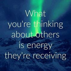 What you're thinking about others is energy they're receiving #awareness #mindfulness #awakening #consciousness #frequency #higherfrequency #positivethinking #positivethoughts #powerthoughtsmeditationclub @powerthoughtsmeditationclub